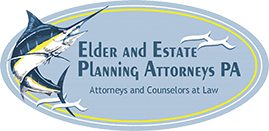 Elder & Estate Planning Attorneys, PA. Attorneys and Counselors at Law
